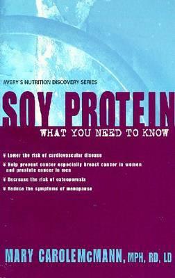 Soy Protein by Mary Carol McMann