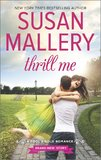Thrill Me (Fool's Gold) by Susan Mallery