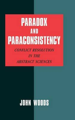 Paradox and Paraconsistency by John Woods image