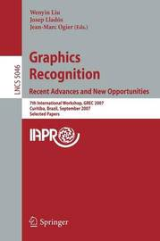 Graphics Recognition. Recent Advances and New Opportunities