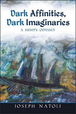 Dark Affinities, Dark Imaginaries by Joseph Natoli image