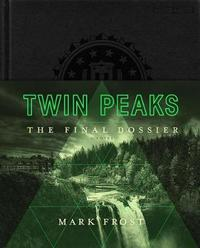 Twin Peaks by Mark Frost