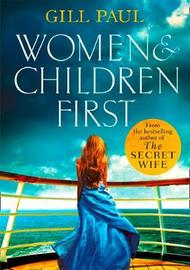 Women and Children First by Gill Paul