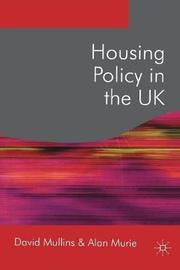 Housing Policy in the UK by David Mullins