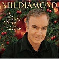A Cherry Cherry Christmas by Neil Diamond