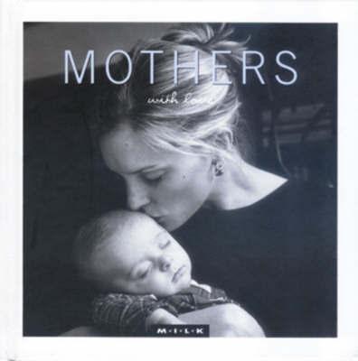 M.I.L.K. with Love: Mothers by M.I.L.K. image