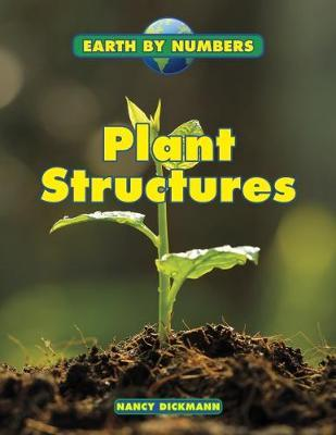 Plant Structures by Nancy Dickmann