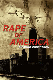Rape Of America by Edmond Robertson image