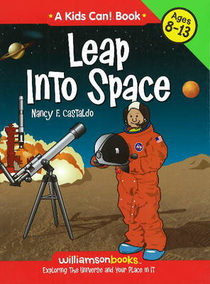 Leap into Space: Exploring the Universe and Your Place in it by Nancy F Castaldo image