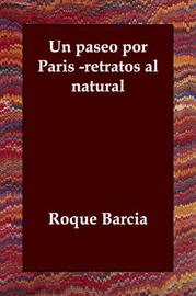 UN Paseo Por Paris -retratos Al Natural by Roque Barcia image