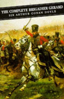 The Complete Brigadier Gerard Stories by Sir Arthur Conan Doyle image
