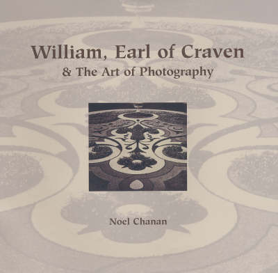 William, Earl of Craven by Noel Chanan