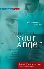 Dealing with Your Anger by Frank Donovan