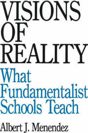 Visions of Reality: What Fundamentalist Schools Teach by Albert J. Menendez image