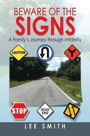 Beware of the Signs by Lee Smith