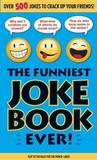 The Funniest Joke Book Ever! by Bathroom Reader's Institute