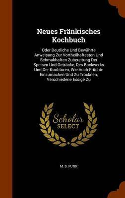 Neues Frankisches Kochbuch by M D Funk image