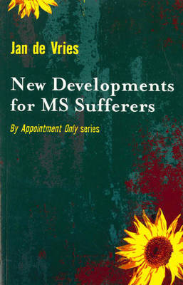 New Developments for MS Sufferers by Jan De Vries