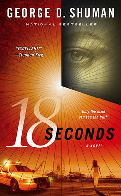 18 Seconds by George D Shuman