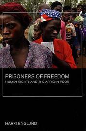 Prisoners of Freedom by Harri Englund image