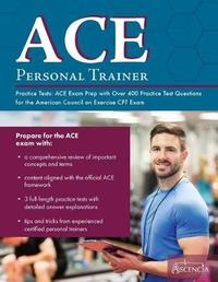 ACE Personal Trainer Practice Tests by Ace Personal Trainer Exam Prep Team