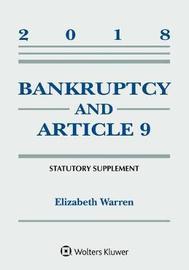 Bankruptcy & Article 9 by Elizabeth Warren