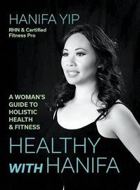 Healthy with Hanifa by Hanifa Yip image
