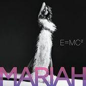 E=MC2 by Mariah Carey