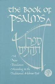 The Book of Psalms by Jewish Publication Society Inc
