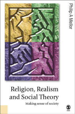 Religion, Realism and Social Theory by P. Mellor image
