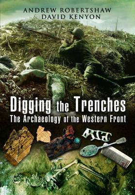 Digging the Trenches by Andrew Robertshaw