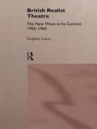 British Realist Theatre by Stephen Lacey