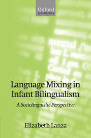 Language Mixing in Infant Bilingualism by Elizabeth Lanza image