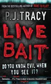 Live Bait by P.J. Tracy image