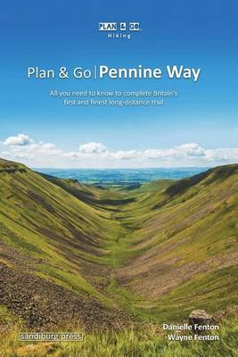 Plan & Go Pennine Way by Danielle Fenton