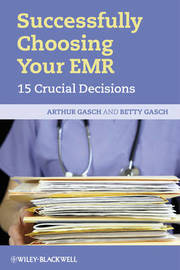 Successfully Choosing Your EMR by Arthur Gasch image