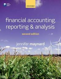 Financial Accounting, Reporting, and Analysis by Jennifer Maynard