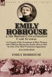 Emily Hobhouse and the British Concentration Camp Scandal by Emily Hobhouse image
