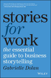 Stories for Work by Gabrielle Dolan