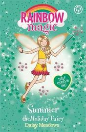Summer the Holiday Fairy (Rainbow Magic Holiday Special) by Daisy Meadows