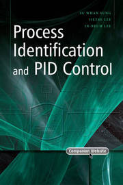 Process Identification and PID Control by Su Whan Sung