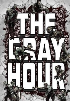 The Gray Hour by James Haggenmaker
