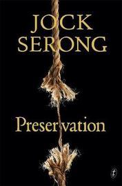 Preservation by Jock Serong image