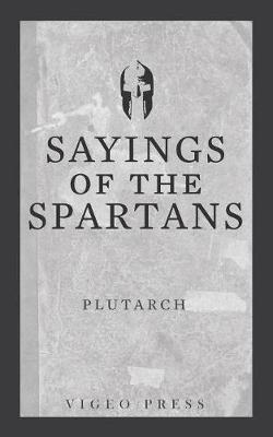 Sayings of the Spartans by . Plutarch image