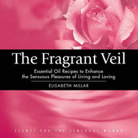 The Fragrant Veil by Elisabeth Millar