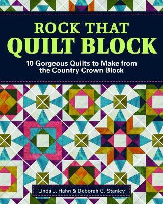 Rock That Quilt Block by Deborah G Stanley