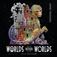 Worlds Within Worlds by Kerby Rosanes