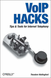 VoIP Hacks by Theodore Wallingford image