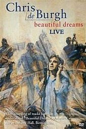 Chris De Burgh - Beautiful Dreams - Live on DVD