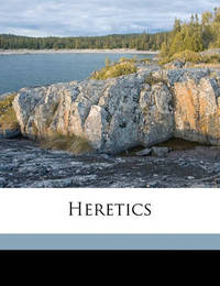 Heretics by G.K.Chesterton